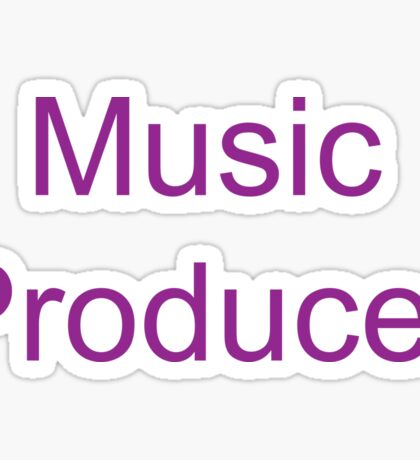 Music Producer Sticker