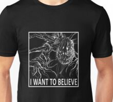 I Want To Believe - Bloodborne Unisex T-Shirt