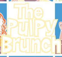 The Pulpy Brunch Sticker
