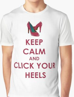 Keep Calm and Click Your Heels tshirt Graphic T-Shirt