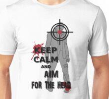Keep Calm and Aim For the  Head tshirt Unisex T-Shirt