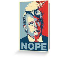 Donald Trump - NOPE Greeting Card