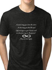 May We Meet Again Text Tri-blend T-Shirt
