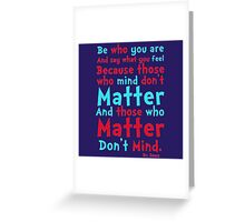 Be Who You Are Seuss Quote Greeting Card