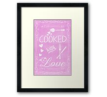 Cooked with Love Framed Print