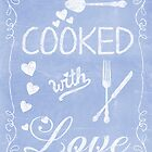 Cooked with love by artsandsoul