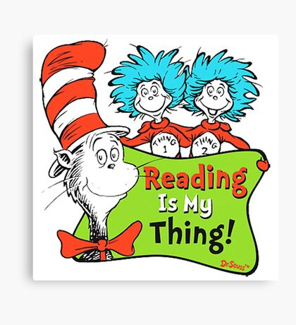 Reading is My Thing Seuss Canvas Print
