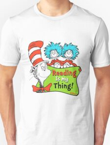 Reading is My Thing Seuss Unisex T-Shirt
