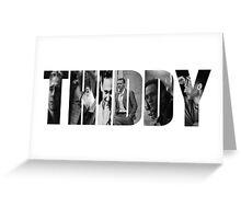 THiddy - Tom Hiddleston Greeting Card