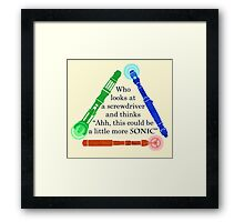 Who looks at a screwdriver... Framed Print