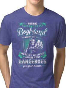i belong to my boyfriend  Tri-blend T-Shirt