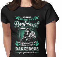 i belong to my boyfriend  Womens Fitted T-Shirt