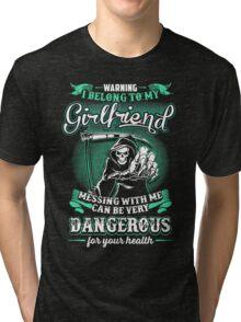 i belong to my girlfriend Tri-blend T-Shirt