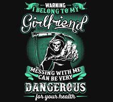 i belong to my girlfriend Unisex T-Shirt