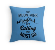 typograph Mountains are calling Throw Pillow