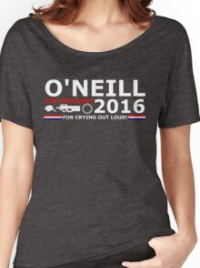O'Neill for President Women's Relaxed Fit T-Shirt