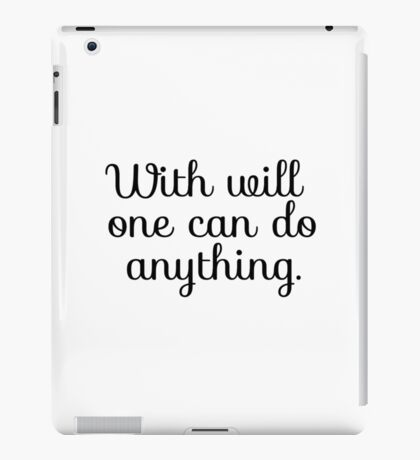Inspirational Motivational Saying iPad Case/Skin