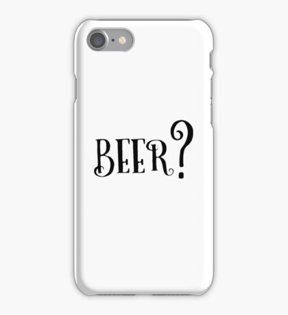 Party Beer Drink Retro Queston T-Shirts iPhone Case/Skin