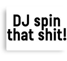 DJ Party Music Dance Text Canvas Print