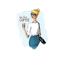 But First, Coffee Fashion Illustration Photographic Print