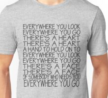 Everywhere You Look Unisex T-Shirt