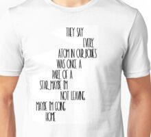 Some quote Unisex T-Shirt