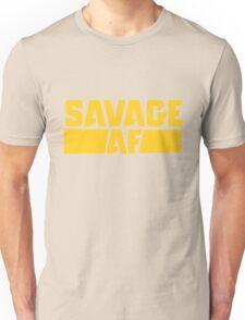 Savage AF Unisex T-Shirt