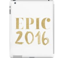Epic 2016 iPad Case/Skin