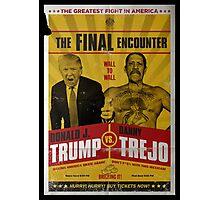 Trump VS Trejo Photographic Print