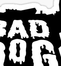 Bad Dog 2 Sticker