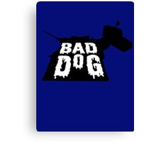 Bad Dog 2 Canvas Print