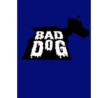 Bad Dog 2 Photographic Print