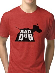 Bad Dog 2 Tri-blend T-Shirt