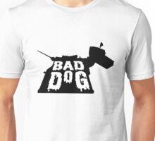 Bad Dog 2 Unisex T-Shirt