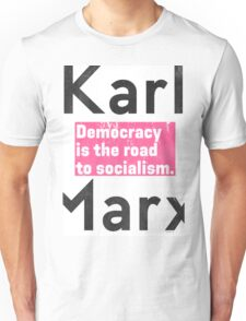 Democracy is the road to socialism T-Shirt