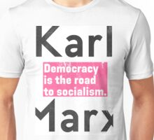 Democracy is the road to socialism Unisex T-Shirt