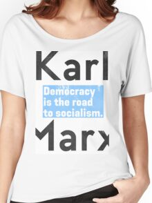 Democracy is the road to socialism BLUE Women's Relaxed Fit T-Shirt