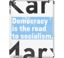 Democracy is the road to socialism BLUE iPad Case/Skin