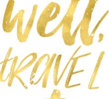 Eat well travel often Golden Sticker