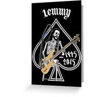 "Long lived to win Ian ""Lemmy"" Kilmister (Motorhead) Greeting Card"