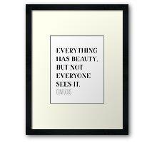 Confucius quote Framed Print