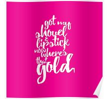 Girly Pink Gold Digger Typography Poster