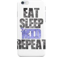 Eat Sleep Mid Repeat iPhone Case/Skin
