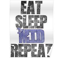 Eat Sleep Mid Repeat Poster
