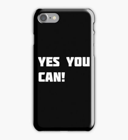Yes You Can! iPhone Case/Skin