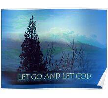 Let Go and Let God Tree and Hills Poster