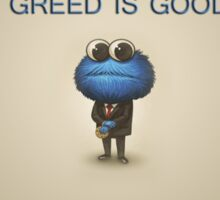 Greed is good Sticker