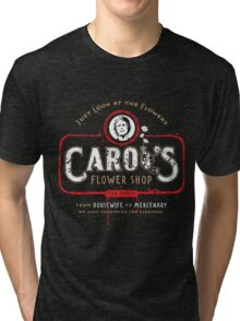 Carol's Flower Shop - Look At The Flowers! Tri-blend T-Shirt