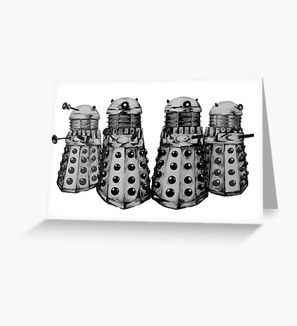 Exterminate ! -Gray Greeting Card