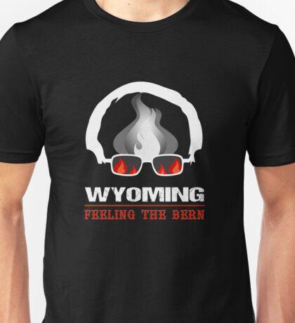 Wyoming Feeling The Bern Unisex T-Shirt